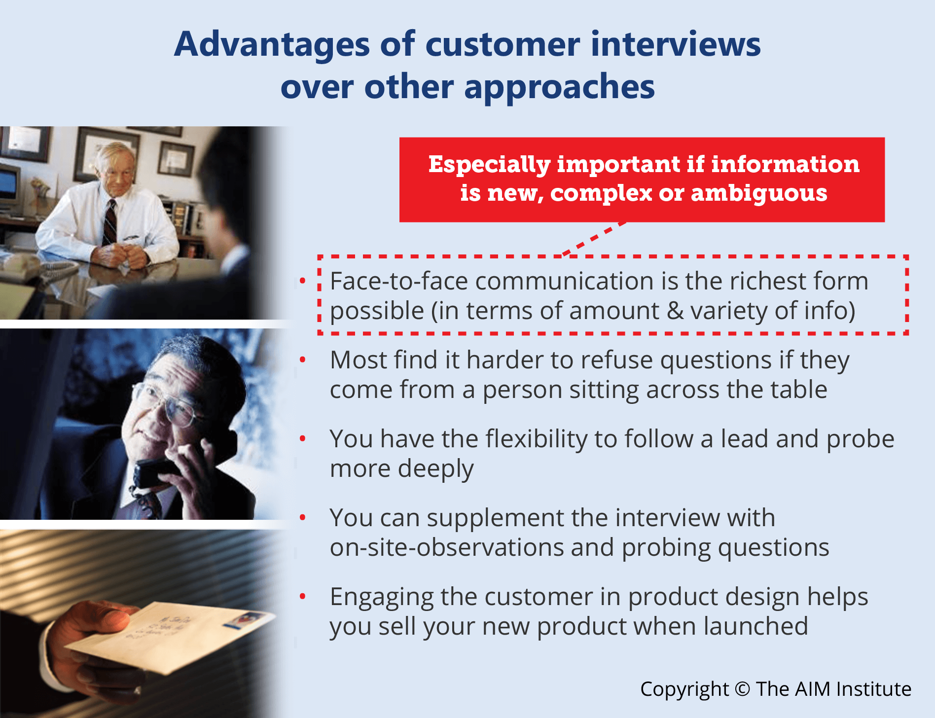2 Advantages of customer interviews over other approaches