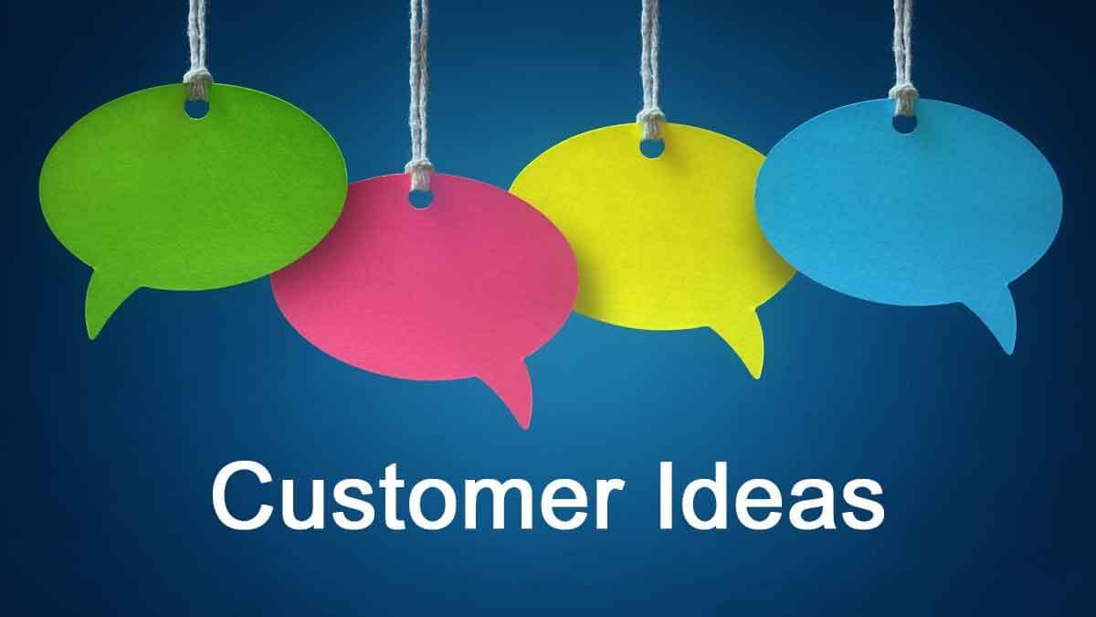 179 Customer Ideas