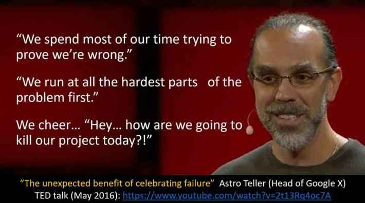Quote by Astro Teller of Google X.