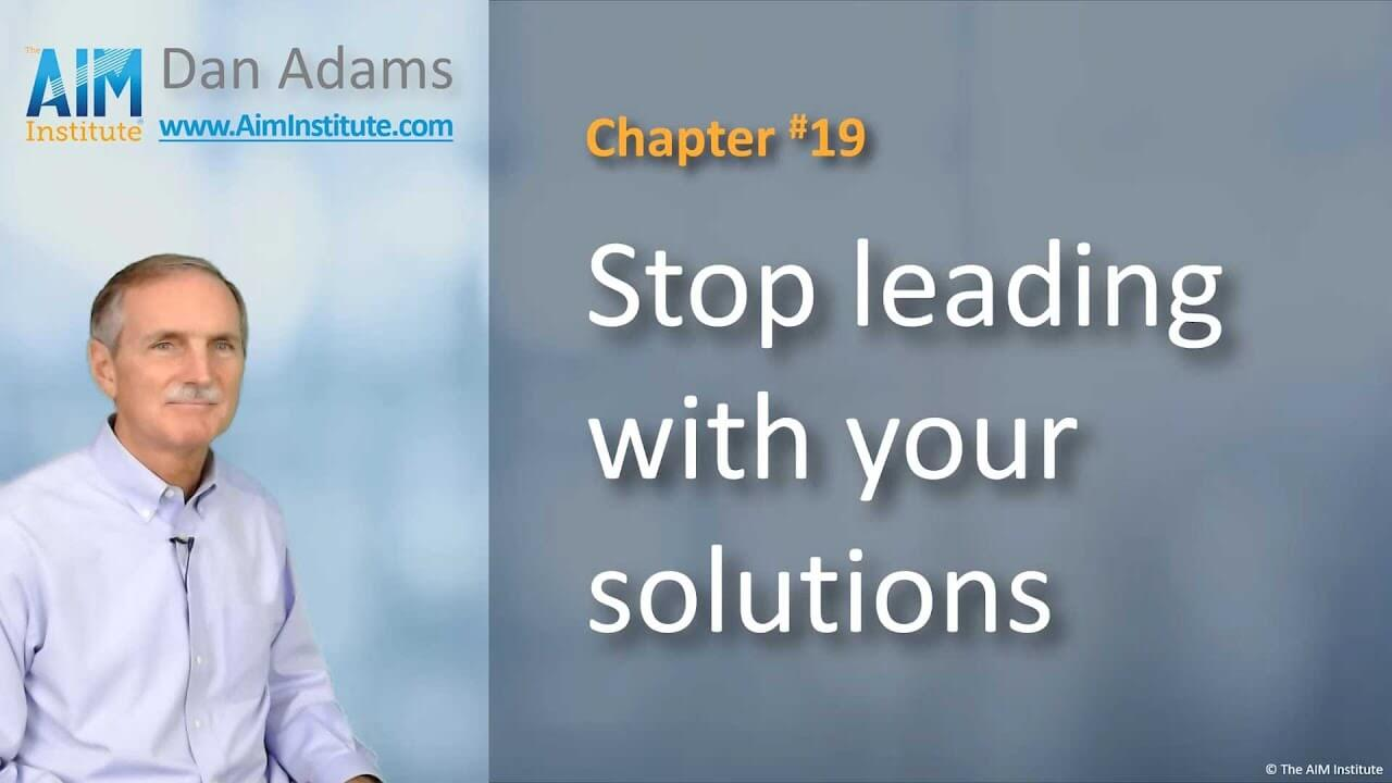 Chapter-19-Stop-leading-with-your-solutions