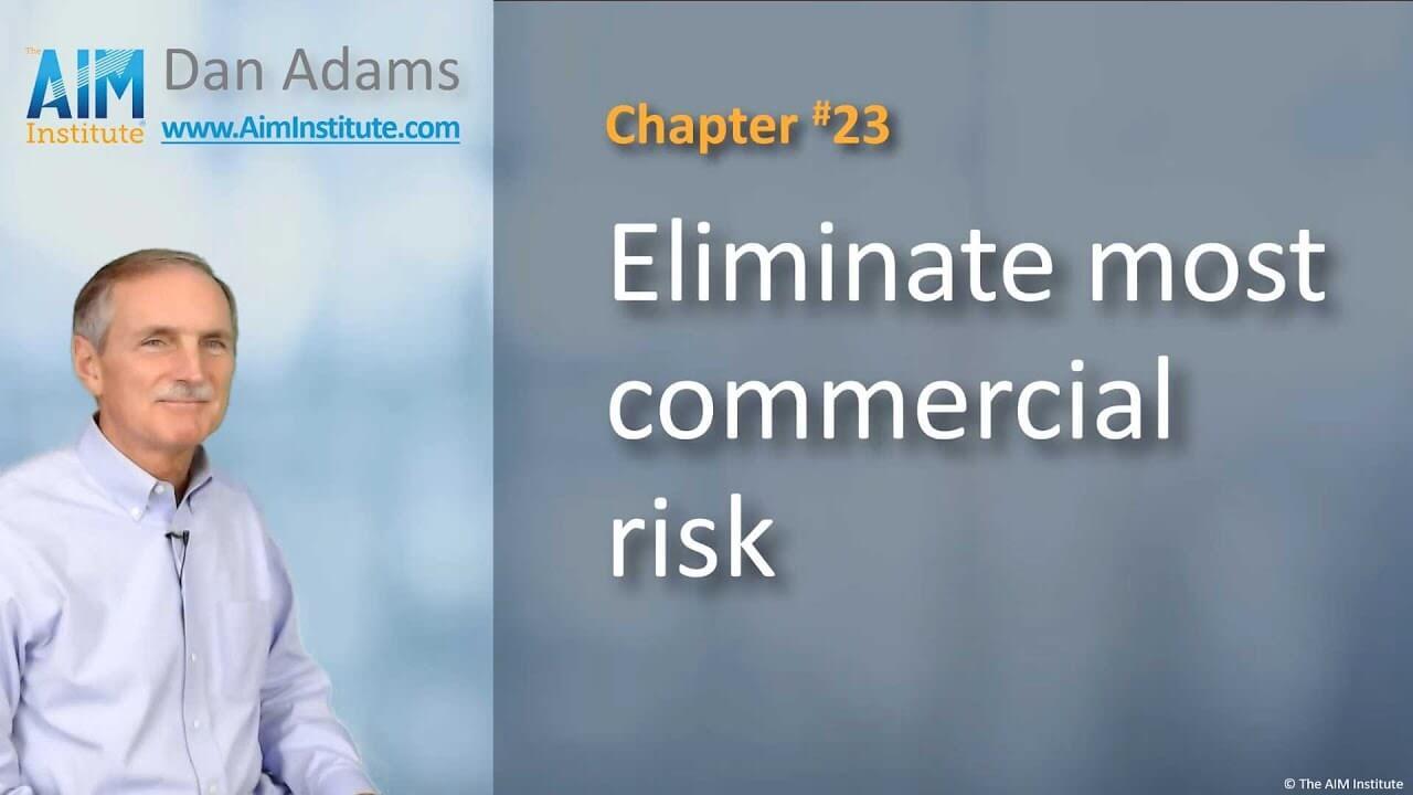 Chapter-23-Eliminate-most-commercial-risk