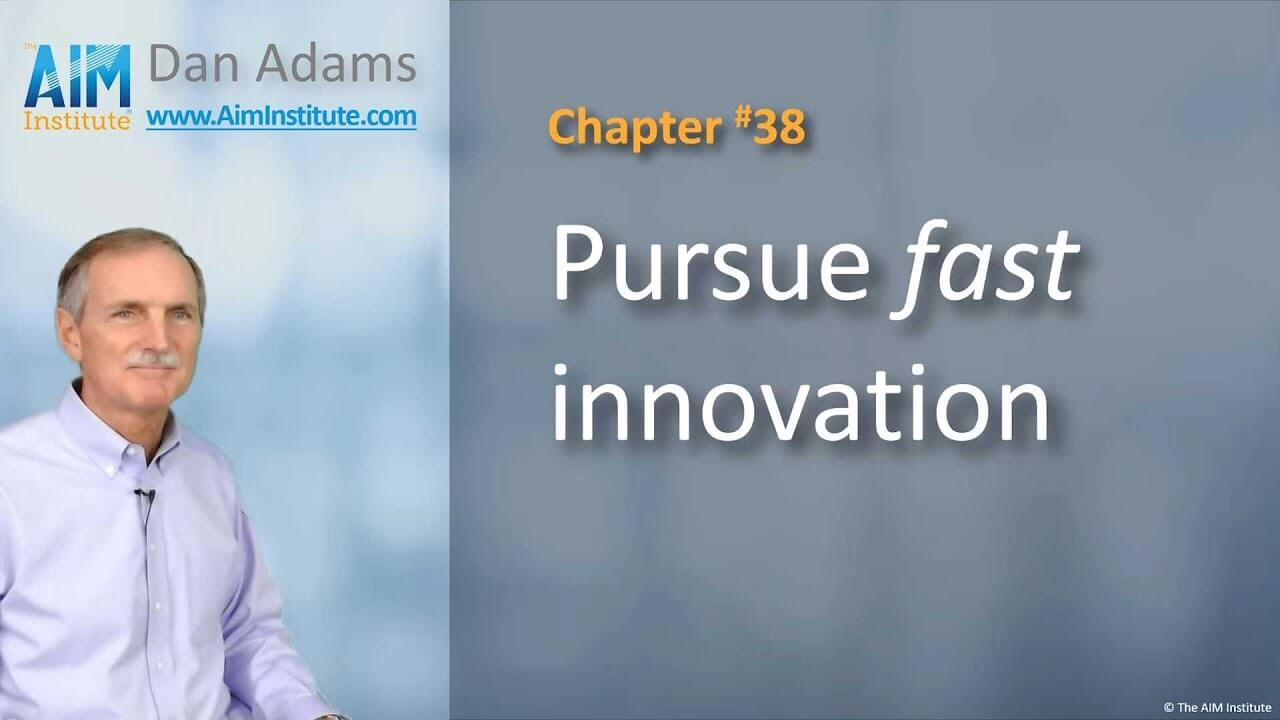 Chapter-38-Pursue-fast-innovation
