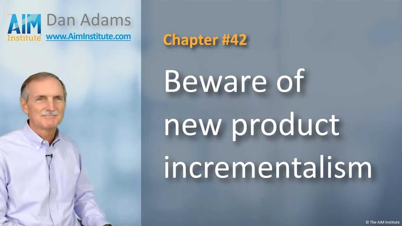 Chapter-42-Beware-of-new-product-incrementalism