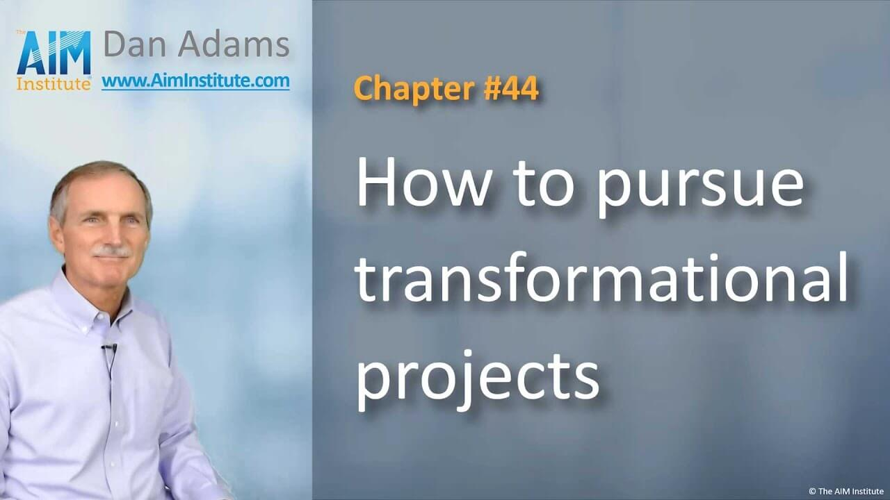 Chapter-44-How-to-pursue-transformational-projects