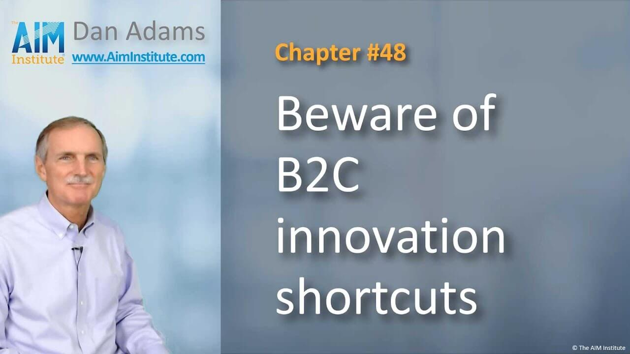 Chapter-48-Beware-of-B2C-innovation-shortcuts