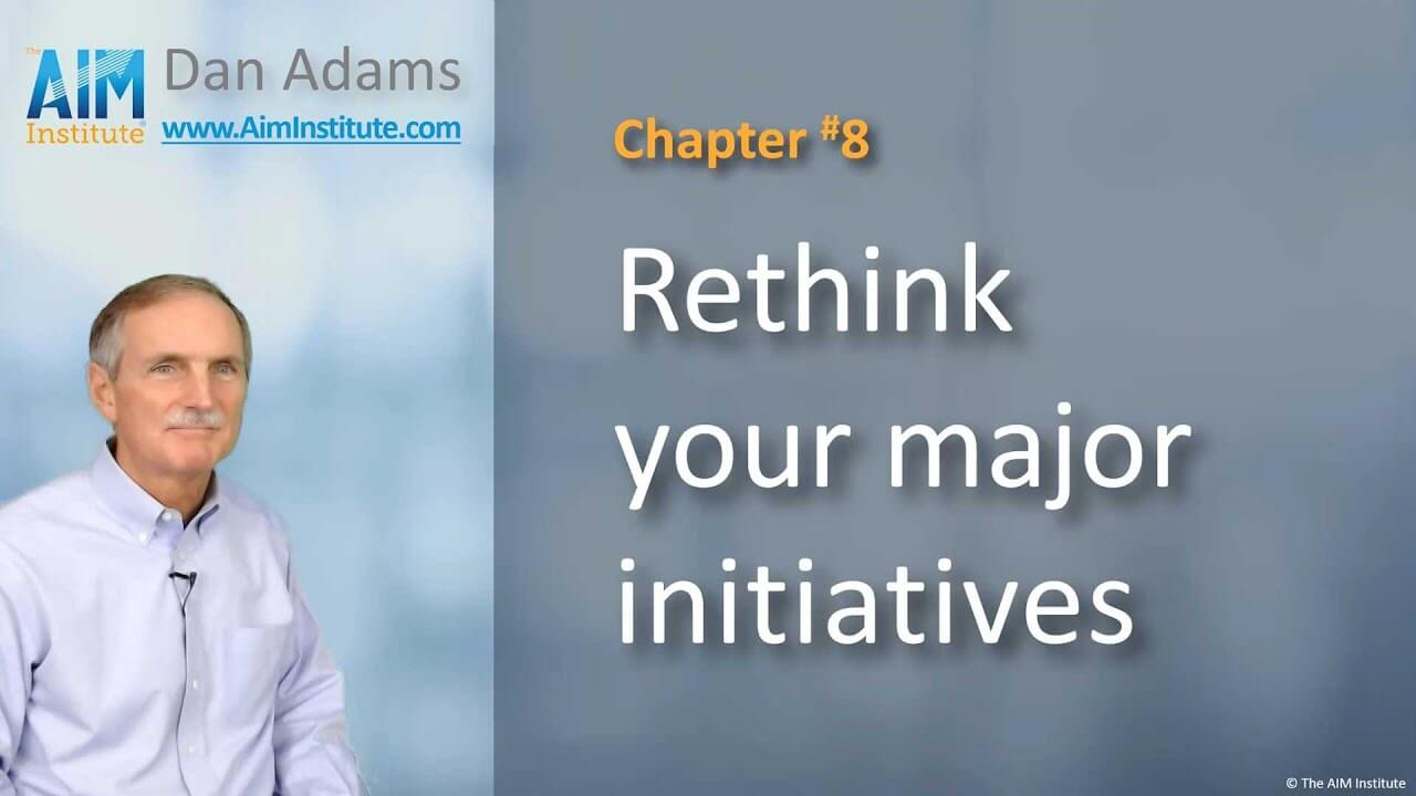 Chapter-8-Rethink-your-major-initiatives
